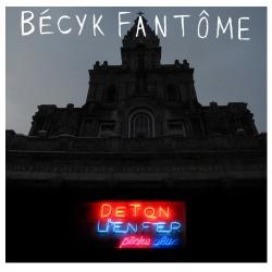 Bécyk Fantôme - De Ton L'Enfer (2013)