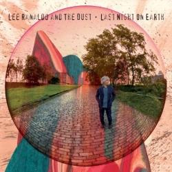 Lee Ranaldo And The Dust - Last Night On Earth - Matador Records (2013)