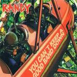 Randy - You Can't Keep A Good Band Down - Ampersand Records (1998)