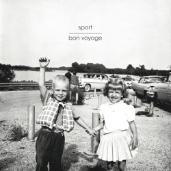 Sport - Bon Voyage - Adagio 830 / Guerilla Asso / Housebreaker Records et plus... (2014)