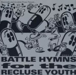 Tiltwheel - Battle Hymns For The Recluse Youth - Liquid Meat (1996)