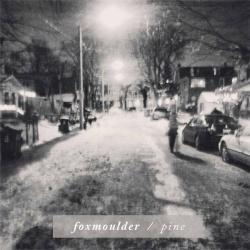 Foxmoulder - Pine (2014)