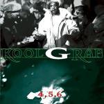 Kool G Rap - 4,5,6 (1995)