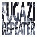 Fugazi - Repeater (1990)