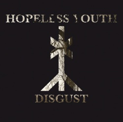 Hopeless Youth - Disgust - Candlelight Records (2014)