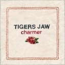 Tigers Jaw - Charmer - Run For Cover (2014)