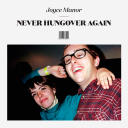 [ALBUMS]-Joyce-Manor---Never-Hungover-Again---Epitaph-Records-(2014)