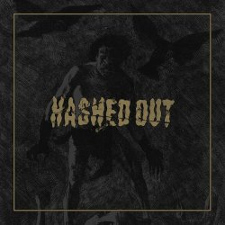 Hashed Out - Homonyme - L'Oeil du Tigre (2014)