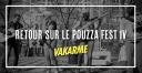 Pouzza Fest IV - Retour sur le Pouzza Fest IV