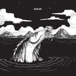 Black Love - Homonyme - L'Oeil Du Tigre / I.Corrupt.Records / Zegema Beach Records et plus (2014)