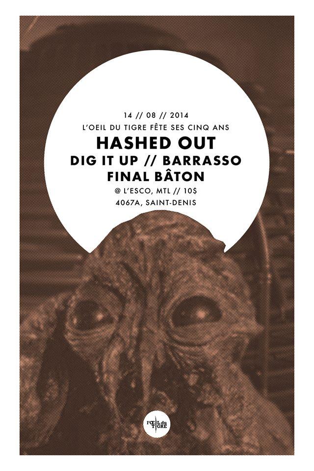 L'Oeil du tigre Fest 2014 avec Hashed Out, Silver Dapple, Capacities et plusieurs autres. Du 14 au 16 août à l'Esco.