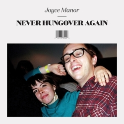 Joyce Manor - Never Hungover Again - Epitaph Records (2014)