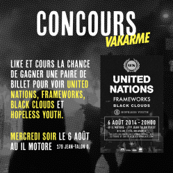United Nations, Frameworks, Black Clouds et Hopeless Youth ce merdredi 6 août au Il Motore