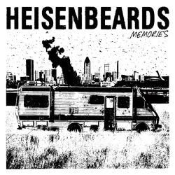 Heisenbeards – Memories – Housebreaker Records (2014)
