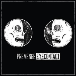 Prevenge – Eye Contact – Guerilla Asso (2014)
