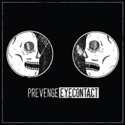 Prevenge – Eye Contact – Guerilla Asso (2014)