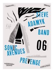Steve Adamyk + Sonic Avenues + Prevenge