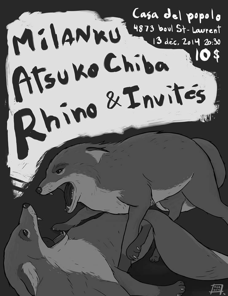Milanku, Atsuko Chiba, Rhino plus invités à la Casa Del Popolo le 13 décembre 2014