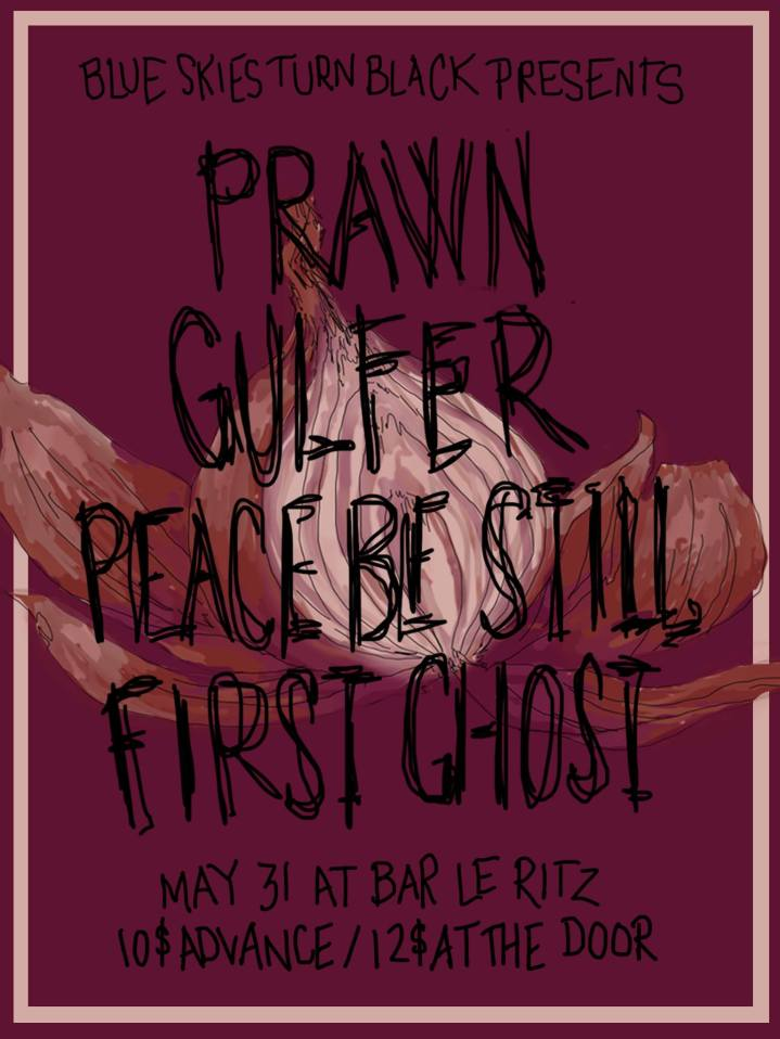 "PRAWN + FIRST GHOST + PEACE BE STILL + GULFER + LA QUERELLE @ Bar le ""RITZ"" PDB"